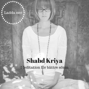 Meditation för bättre sömn, Shabd Kriya – ljudfil