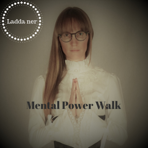 Mental Power Walk